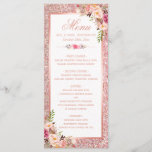 """Rose Gold Glitter Blush Pink Floral Wedding Menu<br><div class=""""desc"""">Faux Rose Gold Glitter Blush Pink Floral Wedding Menu Card.  (1) For further customization,  please click the """"customize further"""" link and use our design tool to modify this template.  (2) If you need help or matching items,  please contact me.</div>"""