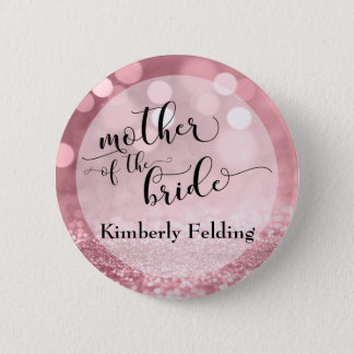 Rose Gold Glitter Bokeh Mother of the Bride Pinback Button
