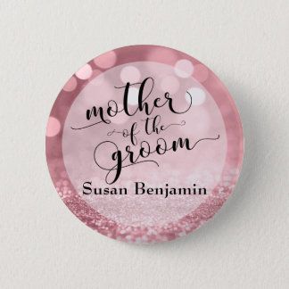 Rose Gold Glitter Bokeh Mother of the Groom Type Button