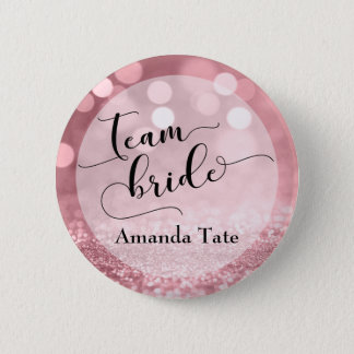 Rose Gold Glitter Bokeh Typography Team Bride Button