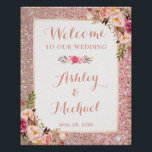 "Rose Gold Glitter Floral Wedding Welcome Sign<br><div class=""desc"">Rose Gold Glitter Floral Wedding Welcome Sign Poster. (1) The default size is 8 x 10 inches, you can change it to any size. (2) For further customization, please click the &quot;Customize it&quot; button and use our design tool to modify this template. All text style, colors, sizes can be modified...</div>"