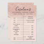 """rose gold glitter itinerary 21st birthday weekend invitation<br><div class=""""desc"""">Plan the perfect 21st birthday weekend and itinerary time line with this rose gold glitter ombre sparkles on pastel blush pink. Cool birthday party program.</div>"""