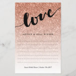 """Rose Gold Glitter Love Script Bridal Shower Advice<br><div class=""""desc"""">Use the template form to add your personalization at the bottom..  We suggest printing on &quot;value paper&quot; due to the ease of writing on the matte surface. Tie a pretty ribbon around the cards at the end of the event for a nice keepsake for the bride-to-be.</div>"""