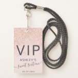 "Rose gold glitter typography blush Sweet 16 VIP Badge<br><div class=""desc"">VIP passes! Rose gold glitter typography blush pink Sweet 16 VIP pass,  perfect for your special guests!</div>"