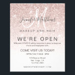 """Rose Gold Glitter We're Open Salon COVID Safe Flyer<br><div class=""""desc"""">Girly Rose Gold Glitter """"We're Open"""" Makeup and Hair Salon COVID Safe Announcement. Salon reopening design with blush pink rose gold glitter, white ombre background and a monogram logo template design that you can customize. ©Elke Clarke. Personalize this custom design with your own text, and business details. Has the standard...</div>"""