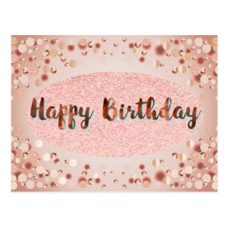 Rose Gold Happy Birthday Glitter Postcard