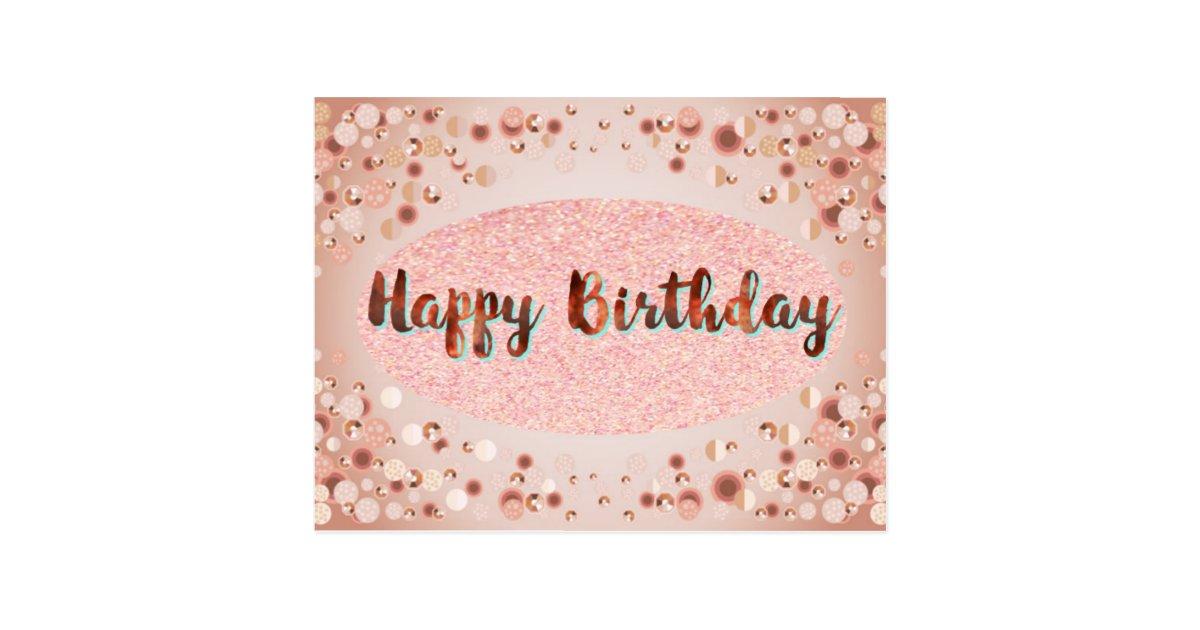 Rose Gold Happy Birthday Glitter Postcard Zazzle Com