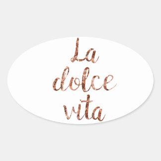 Rose gold La Dolce Vita Oval Sticker