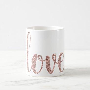 Coffee Themed Rose gold love coffee mug, glitter coffee mug