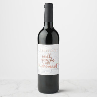 Rose gold marble Will you be my Bridesmaid Wine Label