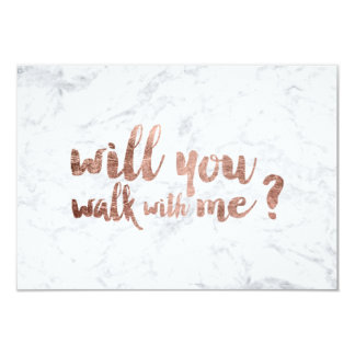 Rose gold marble Will you walk with me Card