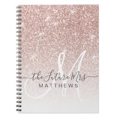 Rose Gold Pink Glitter Monogram Name Future Mrs Notebook