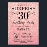"""Rose Gold Pink Glitter Surprise 30th Birthday Invitation<br><div class=""""desc"""">Black and Rose Gold Pink Glitter Surprise 30th Birthday Invitation. Rose Gold Glitter Background. Adult Birthday. Men or Women Bday Invite. Any age. For further customization,  please click the """"Customize it"""" button and use our design tool to modify this template.</div>"""