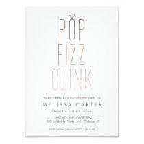 Rose Gold Pop Fizz Clink Bachelorette Faux Foil Card
