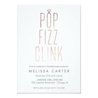 Rose Gold Pop Fizz Clink Bachelorette Faux Foil Invitation