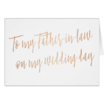"Rose Gold ""To my father-in-law on my wedding day"" Card"