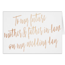 "Rose Gold ""To my future mother and father-in-law"" Card"
