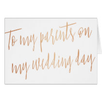 """Rose Gold """"To my parents on my wedding day"""""""