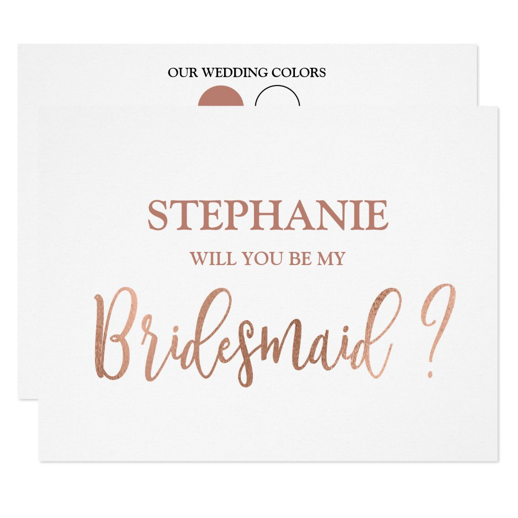 Rose Gold Will You Be My Bridesmaid Card