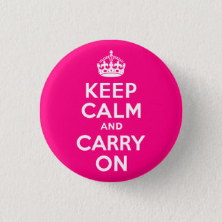 Rose Keep Calm and Carry On Pinback Button