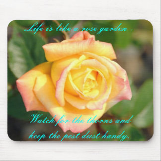 rose, Life is like a rose garden - Watch for th... Mouse Pad