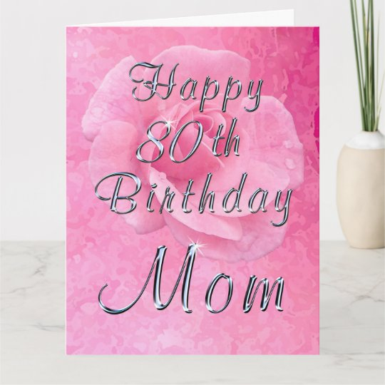 Rose On Happy 80th Birthday Card For Mom