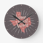 Rose Pink and Brown Home Sweet Home – Texas Round Clock