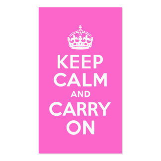 Rose Pink Keep Calm and Carry On Business Card
