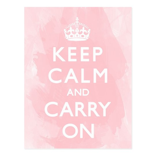 Rose Pink Keep Calm and Carry On Postcard