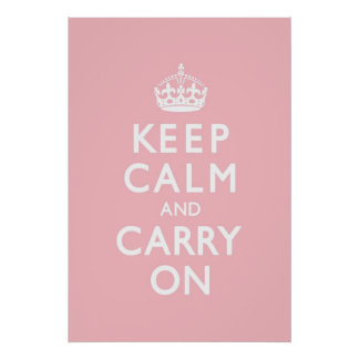 Rose Pink Keep Calm and Carry On Poster