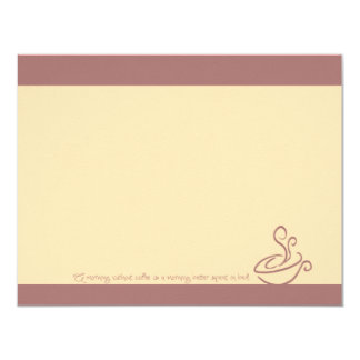 "Rose Pink Morning Without Coffee Cup Note Cards 4.25"" X 5.5"" Invitation Card"