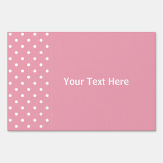 Rose Pink Polka Dot Custom Yard Sign