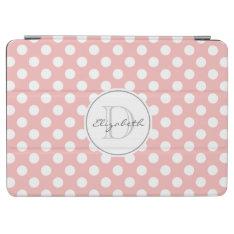 Rose Pink Polka Dot Monogram Ipad Air Cover at Zazzle