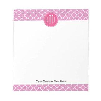 Rose Pink Quatrefoil with Custom Monogram Notepad