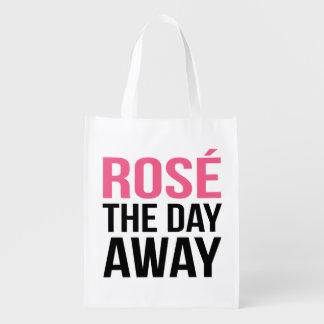 Rose the Day Away Quote Grocery Bag