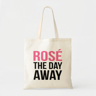 Rose the Day Away Quote Tote Bag