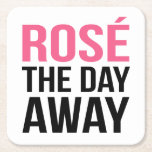 "Rose the Day Away Square Paper Coaster<br><div class=""desc"">Is there any better way to spend a hot summer Saturday? We think not. Rose the day away with this fun design featuring the quote in modern block text. Perfect for summer parties,  pool parties,  and bar carts!</div>"