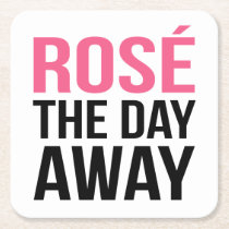 Rose the Day Away Square Paper Coaster