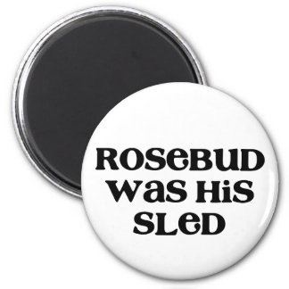 Rosebud Sled 2 Inch Round Magnet