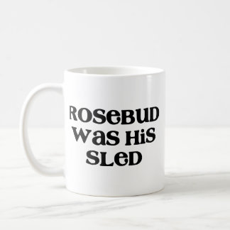 Rosebud Sled Coffee Mug