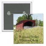 Roseman Bridge Winterset, Iowa Buttons