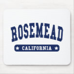 Rosemead California College Style tee shirts Mouse Pad