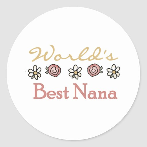 Roses and Daisies World's Best Nana Sticker