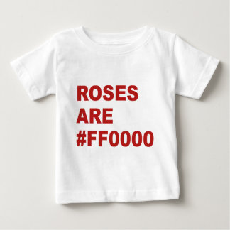 Roses Are #FF0000 Baby T-Shirt