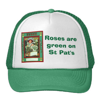 Roses are green on St Pat's Trucker Hats