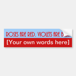 roses-are-red-violets-are-blue-template-02 bumper sticker