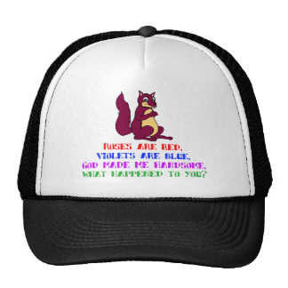 Roses are red, violets are blue... trucker hat