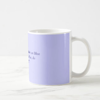 Roses are Red, Violets are BlueIf the lips turn... Classic White Coffee Mug