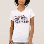 Roses are Red, Violets are Easy T-... - Customized Shirt
