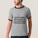 roses are reddish violets are bluish if it wasn... T-Shirt